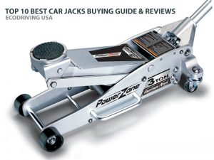 TOP 10 BEST CAR JACKS BUYING GUIDE & REVIEWS