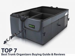 Top 7 Best Trunk Organizers Buying Guide & Reviews