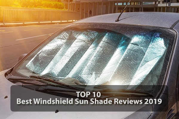 Things to Consider When Buying a Best Windshield Sun Shade