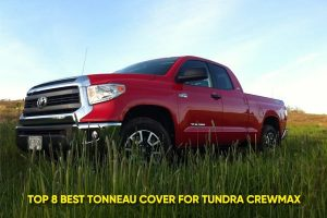 Best Tonneau Cover for Tundra CrewMax – EcoDriving USA